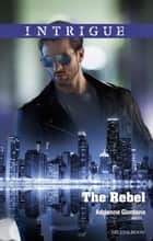 The Rebel ebook by Adrienne Giordano