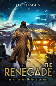 The Renegade ebook by JN Chaney