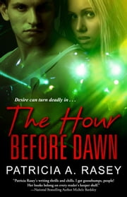 The Hour Before Dawn ebook by Patricia A. Rasey