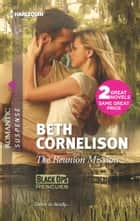 The Reunion Mission: The Reunion Mission\Tall Dark Defender ebook by Beth Cornelison
