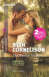 The Reunion Mission: The Reunion Mission\Tall Dark Defender - Tall Dark Defender ebook by Beth Cornelison