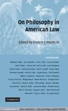 On Philosophy in American Law ebook by Francis J.  Mootz III