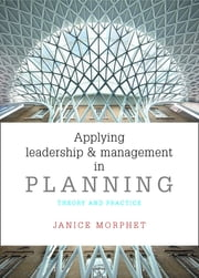 Applying leadership and management in planning - Theory and practice ebook by Janet Morphet