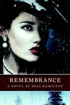 Remembrance ebook by Bess Hamilton