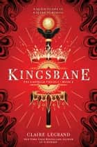 Kingsbane ebook by Claire Legrand