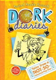 Dork Diaries 3 (Enhanced eBook edition) - Tales from a Not-So-Talented Pop Star ebook by Rachel Renée Russell,Rachel Renée Russell