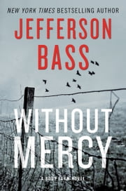 Without Mercy - A Body Farm Novel ebook by Kobo.Web.Store.Products.Fields.ContributorFieldViewModel