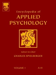 Encyclopedia of Applied Psychology, Three-Volume Set ebook by Charles Spielberger