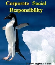 Corporate Social Responsibility ebook by Marketingprint Press