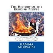 The History of the Kurdish People - The Survival of the White & Aryan Kurds in Last 12,000 Years ebook by Hamma Mirwaisi