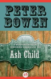 Ash Child ebook by Peter Bowen