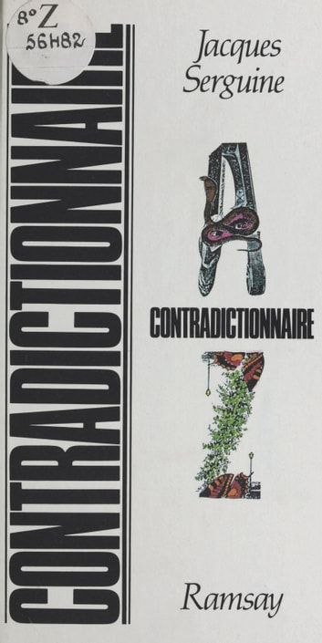 Contradictionnaire ebook by Jacques Serguine