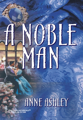 A Noble Man (Mills & Boon Historical) ebook by Anne Ashley