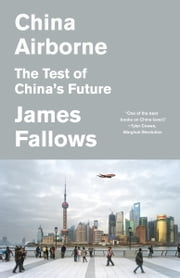 China Airborne ebook by James Fallows