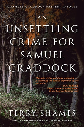 An Unsettling Crime for Samuel Craddock - A Samuel Craddock Mystery ebook by Terry Shames