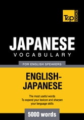 Japanese vocabulary for English speakers - 5000 words ebook by Andrey Taranov