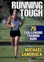 Running Tough ebook by Sandrock,Michael