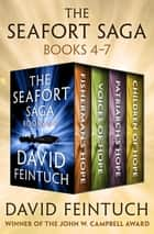 The Seafort Saga Books 4–7 - Fisherman's Hope, Voices of Hope, Patriarch's Hope, and Children of Hope ebook by David Feintuch