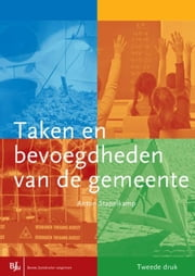 Taken en bevoegdheden van de gemeente ebook by Kobo.Web.Store.Products.Fields.ContributorFieldViewModel