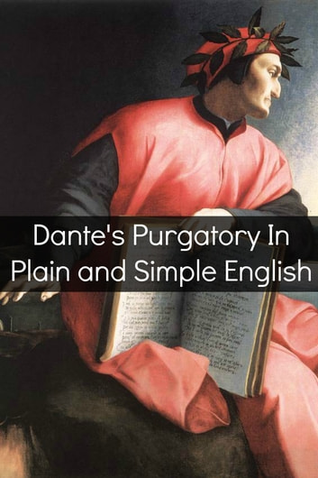 Dante's Purgatory In Plain and Simple English ebook by BookCaps