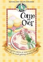 Come On Over ebook by Gooseberry Patch
