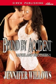 Bound by Accident ebook by Jennifer Willows