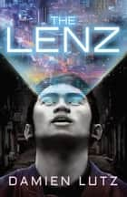 The Lenz ebook by Damien Lutz