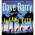Insane City audiobook by