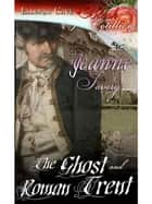 The Ghost and Roman Trent ebook by Jeanne Savery