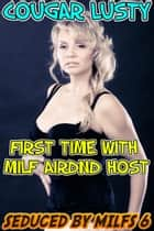First time with milf airdnd host ebook by Cougar Lusty