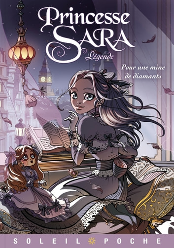 Princesse Sara Légende T01 - Pour une mine de diamants ebook by Audrey Alwett,Faustine Fürihousse,Nora Moretti