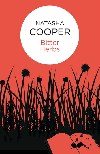Bitter Herbs eBook by Natasha Cooper