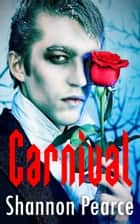 Carnival ebook by Shannon Pearce