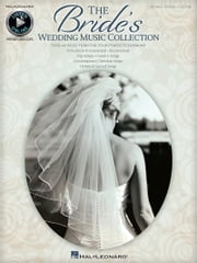 The Bride's Wedding Music Collection (Songbook) ebook by Hal Leonard Corp.