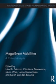 Mega-Event Mobilities - A Critical Analysis ebook by
