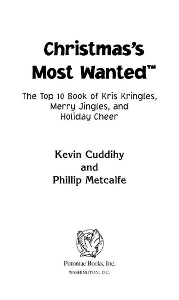 Christmas's Most Wanted™ ebook by Kevin Cuddihy; Phillip Metcalfe