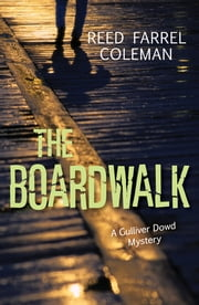 Boardwalk, The ebook by Reed Farrel Coleman