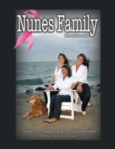 The Nunes Family Cookbook ebook by Robin Nunes