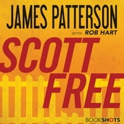 Scott Free audiobook by James Patterson