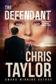 The Defendant ebook by Chris Taylor