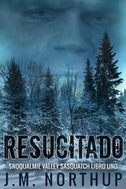 Resucitado ebook by J.M. Northup