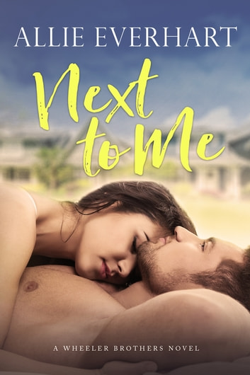 Next to Me ebook by Allie Everhart