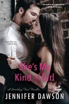 She's My Kind of Girl ebook by Jennifer Dawson