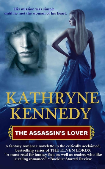 The Assassin's Lover ebook by Kathryne Kennedy