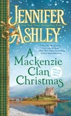 A Mackenzie Clan Christmas ebook by Jennifer Ashley
