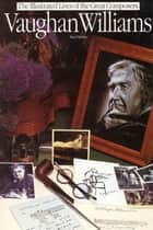 Vaughan Williams ebook by Paul Holmes