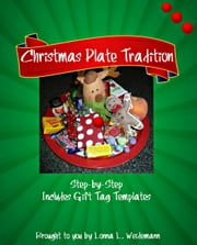 Starting a Christmas Plate Tradition ebook by Lonna Weidemann