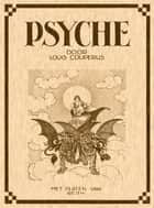 Psyche - Door Louis Couperus met platen van Reith ebook by Beb Reith, Louis Couperus