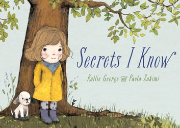 Secrets I Know ebook by Kallie George