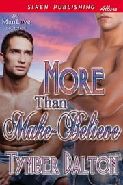 More Than Make-Believe ebook by Tymber Dalton